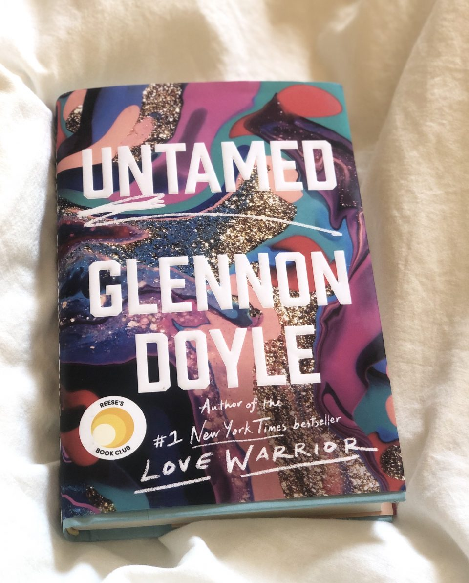 Untamed by: Glennon Doyle – A guide to helping you become your best self